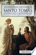 Los evangelios gnósticos de Santo Tomás