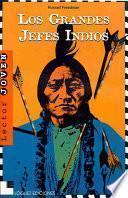 Los grandes jefes indios