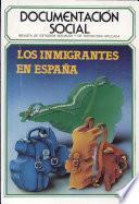 Los Inmigrantes En Espana