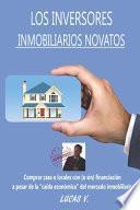 Los Inversores Inmobiliarios Novatos