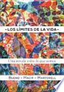 Los límites de la vida: una novela sobre biología