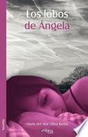 Los Lobos de Angela