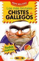 Los más brutales chistes de gallegos