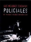 Los mejores cuentos policiales / The best detective stories