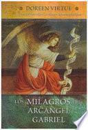Los Milagros del Arcangel Gabriel