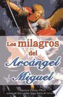 Los Milagros del Arcngel Miguel