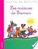 Los musicos de Bremen / The Musicians of Bremen