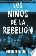 Los niños de la rebelión