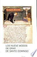 Los nueve modos de orar de Santo Domingo
