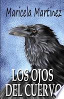 Los Ojos Del Cuervo
