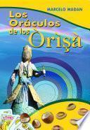 Los oráculos de los òrìşà
