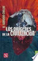 Los orígenes de la civilización