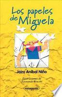 Los papeles de Miguela