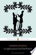 Los papeles póstumos del Club Pickwick (Los mejores clásicos)