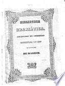 Los Piratas Mejicanos. Drama en 5 actos, arreglado á la escena española por los señores Conde del Castejon y D. J. de Figueroa, etc