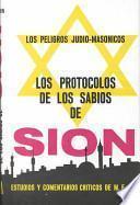 Los Protocolos De Los Sabios De Sion/the Zion Protocols