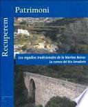Los regadíos tradicionales de la Marina Baixa