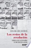 Los restos de la revolución
