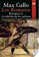 Los Romanos. Espartaco
