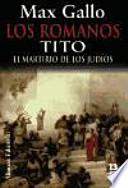 Los romanos. Tito/ The Romans. Tito