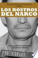 Los rostros del narco