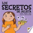 Los secretos de Julieta/ Juliet's Secrets