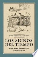 Los signos del tiempo: Ricardo Rendón, una mirada crítica de la política de 1930