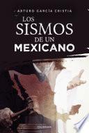 Los sismos de un mexicano