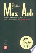 Los tiempos mexicanos de Max Aub