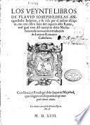 Los veynte libros de Flauio Iosepho de las Antiguedades Iudaycas, y su vida por el mismo escripta