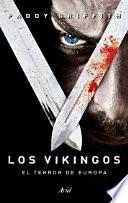 Los vikingos : el terror de Europa