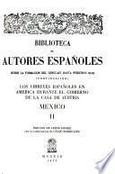 Los Virreyes españoles en América durante el gobierno de la Casa de Austria