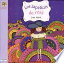 Los zapaticos de rosa/ Rosa's Little Shoes