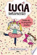 Lucía Solamente#6. Cuida de la pequeña Amélie