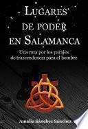 Lugares de poder en Salamanca