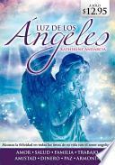 Luz de Los Angeles: The Angel's Enlightening Gift