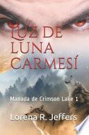 Luz de Luna Carmesí