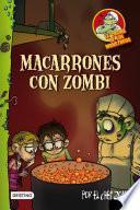 Macarrones con zombi