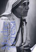 Madre Teresa. Amor sin límites