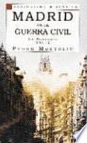 Madrid en la guerra civil: La historia