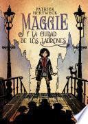 Maggie y la ciudad de los ladrones