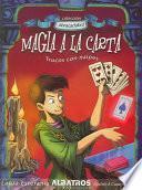 Magia a la Carta. (col. Abracadabra)