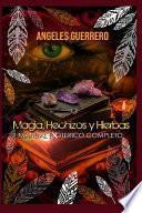 Magia, Hechizos y Hierbas