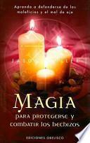 Magia para protegerse y combatir los hechizos
