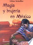Magia y brujería en México