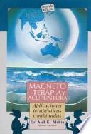 Magnetoterapia y acupuntura : manual práctico y clínico