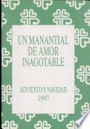 Manantial de amor inagotable Adviento y Navidad, Un