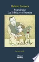 Mandrake. la Biblia Y El Bastón