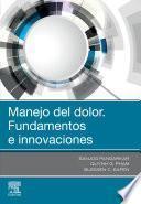 Manejo del Dolor. Fundamentos E Innovaciones