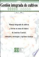 Manejo Integrado de Cultivos Y Tierras en Zonas de Ladera de América Central